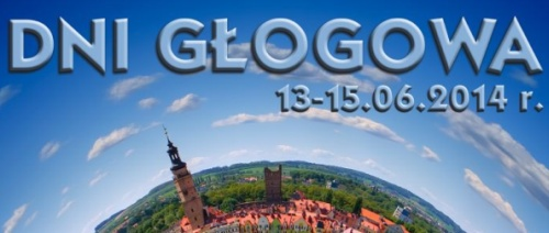 Dni G�ogowa g�og�w 2014 program